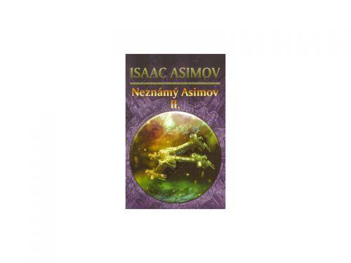Isaac Asimov: Neznámý Asimov 2. cena od 162 Kč