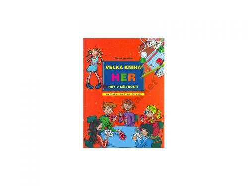 Pierre Lecarme Velká kniha her Hry v místnosti cena od 284 Kč