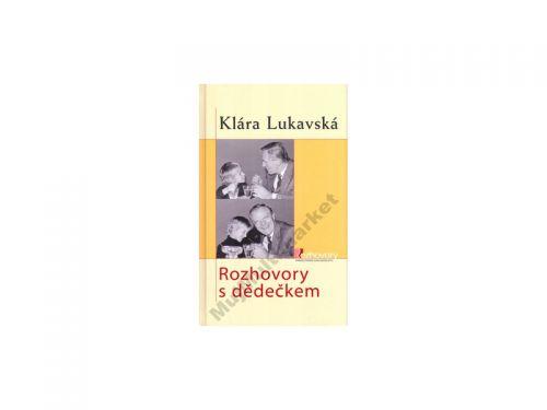 Klára Lukavská Rozhovory s dědečkem cena od 0 Kč
