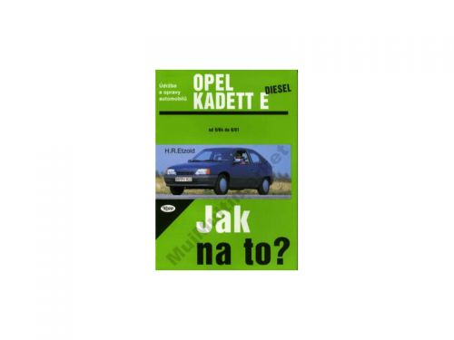 Hans-Rüdiger Etzold: Opel Kadett diesel od 9/84 do 8/91 cena od 478 Kč