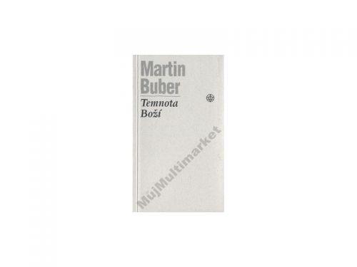 Martin Buber Temnota boží cena od 0 Kč