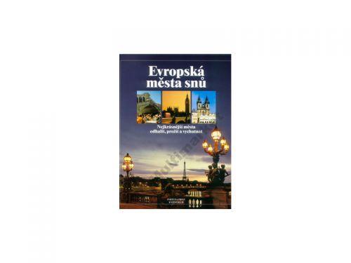 Fortuna Print Evropská města snů cena od 0 Kč