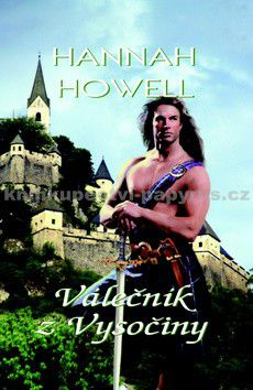 Hannah Howell: Válečník z Vysočiny cena od 230 Kč