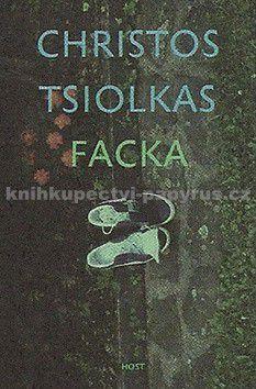 Christos Tsiolkas: Facka cena od 223 Kč