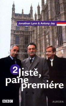 Antony Jay, Jonathan Lynn: Jistě, pane premiére 2 cena od 159 Kč