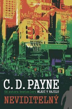 C. D. Payne: Neviditelný cena od 119 Kč