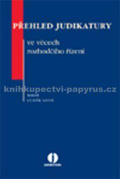 Luděk Lisse: Přehled judikatury ve věcech rozhodčího řízení cena od 84 Kč
