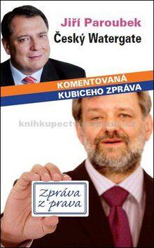 Jiří Paroubek: Český Watergate cena od 50 Kč