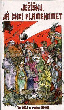Ježíšku, já chci plamenomet - To nej z roku 2005 - kolektiv autorů cena od 98 Kč