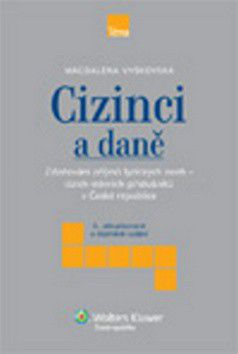 Magdaléna Vyškovská: Cizinci a daně cena od 222 Kč