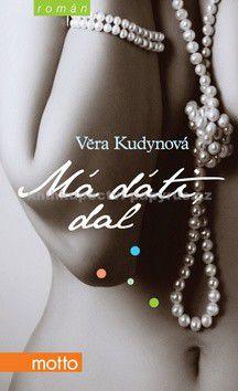 Věra Kudynová: Má dáti, dal cena od 162 Kč