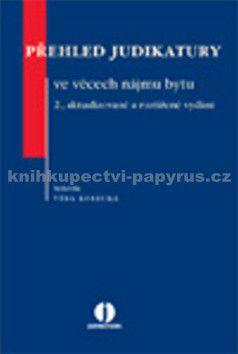 Věra Korecká: Přehled judikatury ve věcech nájmu bytu cena od 674 Kč