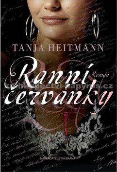 Tanja Heitmann: Ranní červánky cena od 0 Kč
