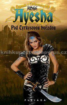 Anne Guero: Ayesha 1 - Pod tyrkysovou hvězdou cena od 29 Kč