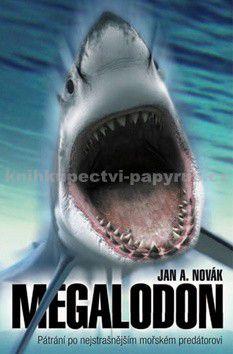 Jan A. Novák: Megalodon cena od 46 Kč