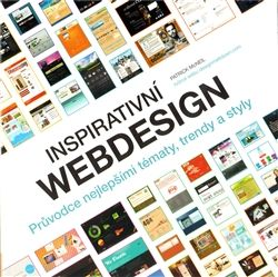 Patrick McNeil: Inspirativní webdesign cena od 359 Kč