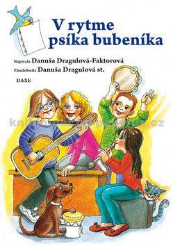Danuša Dargulová-Faktorová: V rytme psíka bubeníka cena od 117 Kč