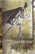 Viktor Dyk: Krysař cena od 107 Kč
