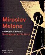 Marie Zdeňková, Josef Vomáčka: Miroslav Melena cena od 270 Kč
