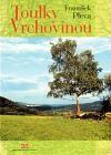 František Pleva: Toulky Vrchovinou cena od 218 Kč