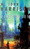 Michael John Harrison: Viriconium cena od 223 Kč