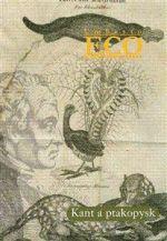 Umberto Eco: Kant a ptakopysk cena od 273 Kč