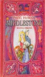 Pavel Horna: Middlestone - kniha druhá cena od 209 Kč