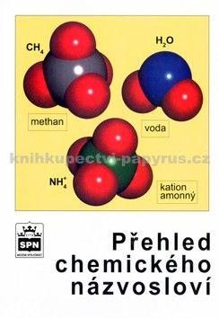 Jaroslav Blažek: Přehled chemického názvosloví cena od 144 Kč