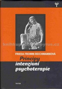 Frieda Fromm-Reichmannová: Principy intenzivní psychoterepie cena od 155 Kč