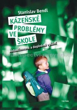 Stanislav Bendl: Kázeňské problémy - 2. vydání (E-KNIHA) cena od 221 Kč