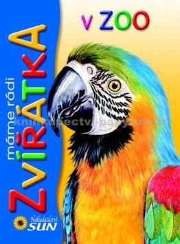 Francisco Arredondo, Fernando Fernández: Máme rádi Zvířátka v Zoo cena od 135 Kč