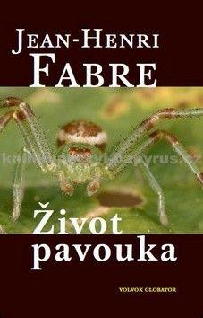 Fabre Jean Henri: Život pavouka cena od 181 Kč