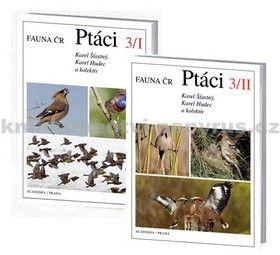 Karel Hudec, Karel Šťastný: Ptáci 3/I+3/II - Fauna ČR - 2 knihy cena od 452 Kč