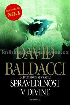 David Baldacci: Spravedlnost v Divine - Oliver Stone se vrátil! cena od 279 Kč