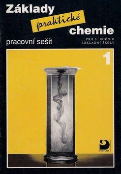 Pavel Beneš: Základy praktické chemie 1 Pracovní sešit cena od 57 Kč