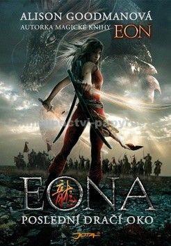 Alison Goodman: Eona - Poslední Dračí oko cena od 296 Kč