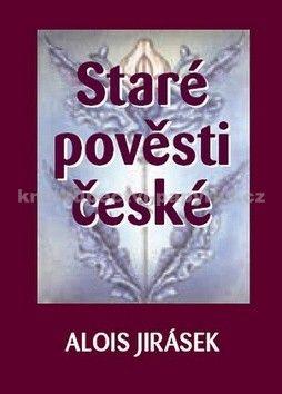 Josef Kremláček, Alois Jirásek: Staré pověsti české cena od 228 Kč