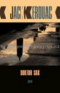 Jack Kerouac: Doktor Sax cena od 205 Kč