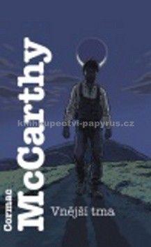 Cormac McCarthy: Vnější tma cena od 198 Kč