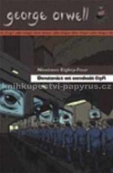 George Orwell: Devatenáctset osmdesát čtyři/ Nineteen Eighty-Four cena od 272 Kč