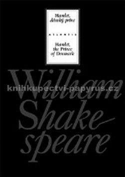 William Shakespeare: Hamlet, dánský princ cena od 335 Kč