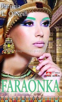 O´Neill Patricia L.: Faraonka cena od 207 Kč