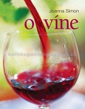 Joanna Simonová: O víne cena od 393 Kč