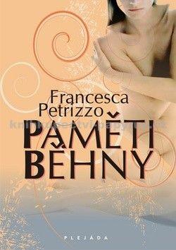 Francesca Petrizzo: Paměti běhny cena od 49 Kč