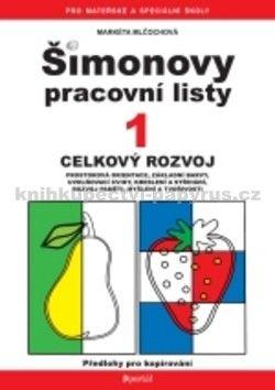 Markéta Mlčochová: Šimonovy pracovní listy 1 cena od 104 Kč