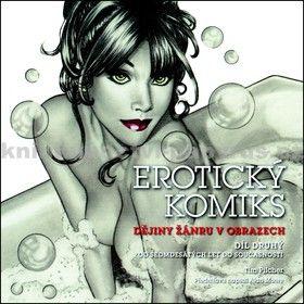 Tim Pilcher: Erotický komiks 2 cena od 0 Kč