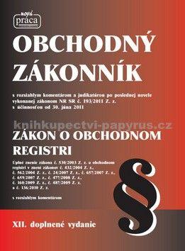 Nová práca Obchodný zákonník Zákon o obchodnom registri cena od 548 Kč