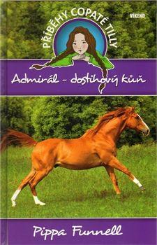 Pippa Funnell: Admirál-dostihový kůň - Příběhy copaté Tilly 2 cena od 98 Kč