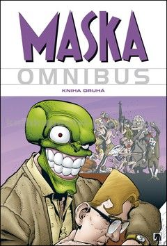 John Arcudi, Doug Mahnke: Maska - Omnibus - Kniha druhá cena od 623 Kč