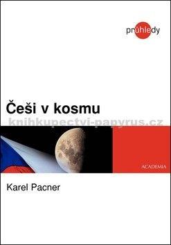 Karel Pacner: Češi v kosmu cena od 125 Kč